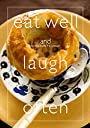 eat well and laugh often (Cooking Studio Y Cookbook)