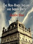 The Non-Hindu Indians and Indian Unity