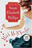 Match Me If You Can (0060794364) by Phillips, Susan Elizabeth