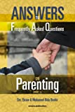 Answers to Frequently Asked Questions on Parenting