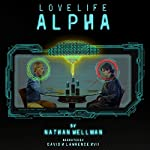 Love Life Alpha | Nathan Wellman