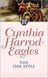 The Oak Apple (Morland Dynasty) (0751506419) by Cynthia Harrod-Eagles