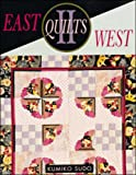 East Quilts West II (0844226432) by Sudo, Kumiko