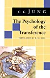 The Psychology of the Transference. (0691017522) by Jung, Carl Gustav;Campbell, Joseph;Jung, C. G.