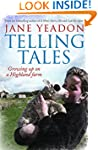 Telling Tales: Growing Up on a Highla...