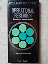Operational Research: Quantitative Decision Analysis (Core Business Studies)