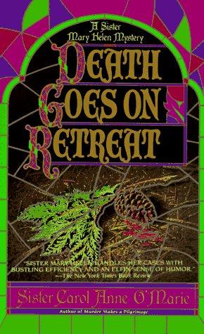 Death Goes on Retreat-P460682/2B, CAROL ANNE O'MARIE