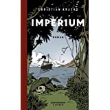 Imperium: Romanvon &#34;Christian Kracht&#34;