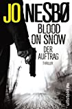 Jo Nesb�: Blood On Snow