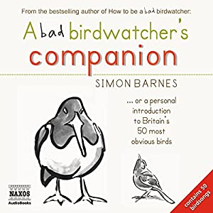 A Bad Birdwatcher's Companion Audiobook