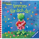 Fridolin Frosch: Immer für dich da!: Geschenkbuch