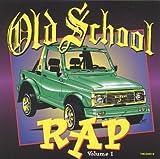 echange, troc Various Artists - Old School Rap 1