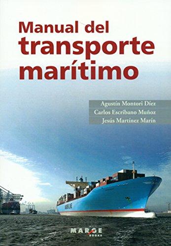 Manual del transporte marítimo (Biblioteca de logística)