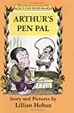 Arthur's Pen Pal (0060223723) by Hoban, Lillian