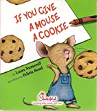If You Give a Mouse a Cookie: Chick-fil-A