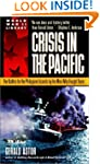 Crisis in the Pacific: The Battles fo...
