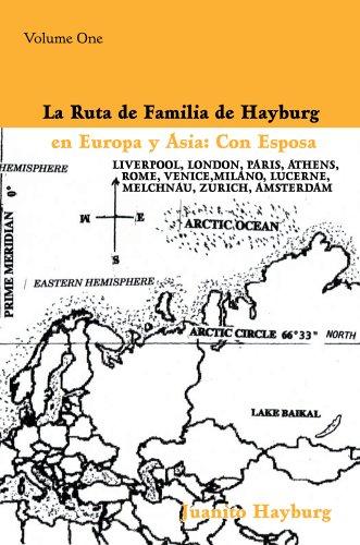La Ruta De Familia De Hayburg En Europa Y Asie : Con Esposa