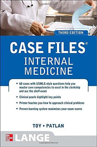 Case Files Internal Medicine, Third Edition (Lange Case Files)