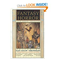 The Year's Best Fantasy and Horror: Fifth Annual Collection by Ellen Datlow & Terri Windling, Thomas Canty, Charles de Lint and Midori Snyder