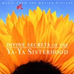 Divine Secrets Of The Ya Ya Si