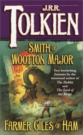 Smith of Wootton Major and Farmer Giles of Ham, J.R.R. TOLKIEN R.