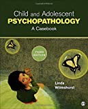 img - for Child and Adolescent Psychopathology: A Casebook, 3rd Edition book / textbook / text book