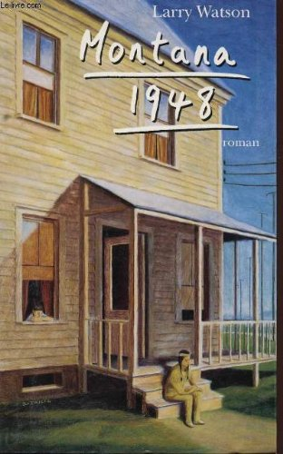 montana 1948 novel essay Montana 1948 is a novella written in 1993 by larry watson it has been noted that the novella mainly addresses the life of montanan david hayden, a young man it sheds light to his family in bentrock town located in montana (watson national library 3.