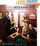 Becoming Bold & Beautiful: 25 Years o...