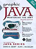 img - for Graphic Java 1.1: Mastering the AWT book / textbook / text book