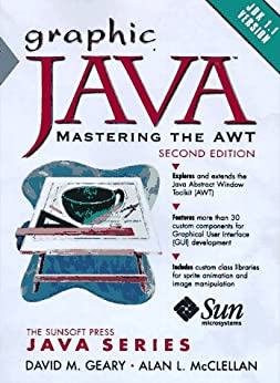 Graphic Java 1.1: Mastering the AWT