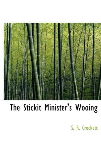 The Stickit Minister's Wooing