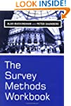 The Survey Methods Workbook: From Des...