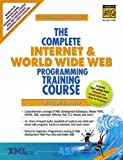 The Complete Internet and World Wide Web Programming Training Course (0130856096) by Deitel, Harvey M.