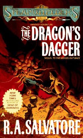 The Dragon's Dagger (Spearwielder's Tale), R. A. Salvatore