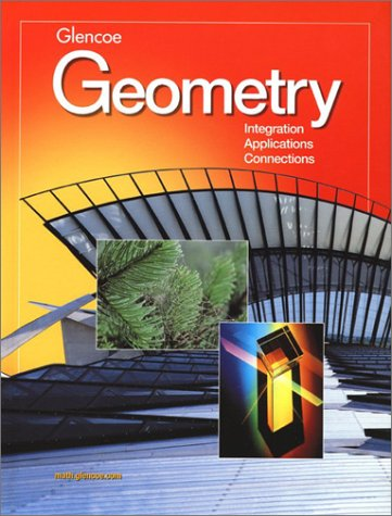 Geometry: Integration, Applications, Connections Student Edition, Boyd, Burrill, Cummins