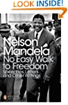 No Easy Walk to Freedom: Speeches, Le...