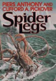 Spider Legs (0312864655) by Anthony, Piers
