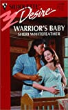 img - for Warrior's Baby (Silhouette Desire, 1248) book / textbook / text book
