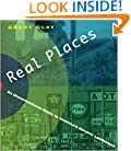 Real Places: An Unconventional Guide to America's Generic Landscape