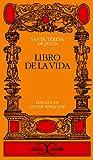 img - for Libro de la vida (Clasicos Castalia) (Clasicos Castalia) (Spanish Edition) book / textbook / text book
