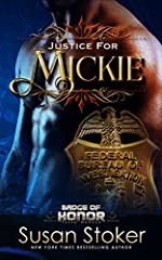 Justice for Mickie (Badge of Honor: Texas Heroes Book 2)