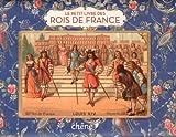 echange, troc Guillaume Picon, Katia Boudoyan - Le petit livre des rois de France