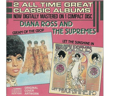 Diana Ross & the Supremes - Let The Sunshine In / Cream Of The Crop - Zortam Music