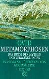 Metamorphosen - Das Buch der Mythen und Verwandlungen. - Ovid