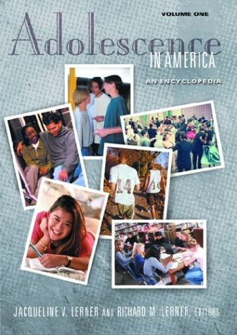 Adolescence in America: An Encyclopedia (2 Volumes) (The American Family)