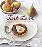 img - for Tart Love: Sassy, Savory, and Sweet book / textbook / text book