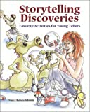 img - for Storytelling Discoveries: Favorite Activities for Young Tellers book / textbook / text book