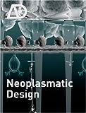 Neoplasmatic Design (Architectural Design)