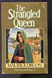 Strangled Queen (0099540401) by Druon, Maurice