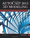 img - for AutoCAD 2013 3D Modeling with DVD (License, Disclaimer of Liability, and Limited Warranty) by Hamad, Munir (2012) Paperback book / textbook / text book